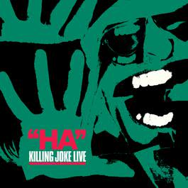 Ha! 2005 Killing Joke