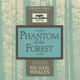 Phantom Of The Forest 1994 Michael Whalen