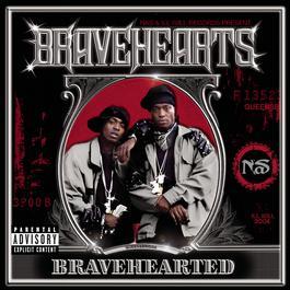 Bravehearted (Explicit) 2003 Bravehearts