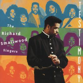 Testimony 1992 Richard Smallwood