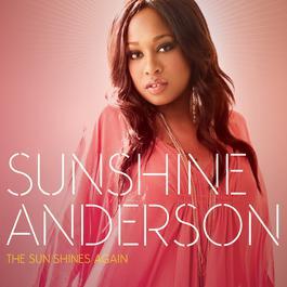 The Sun Shines Again 2010 Sunshine Anderson