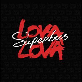 Lova Lova 2009 Superbus