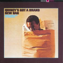Quincy's Got A Brand New Bag 2004 Quincy Jones