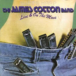 Live & On The Move 2009 James Cotton