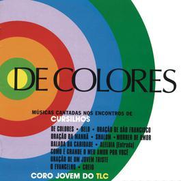De Colores 2010 Coro Jovem Do TLC