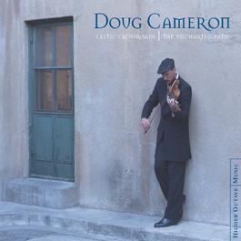 Celtic Crossroads: The Uncharted Path 2001 Doug Cameron