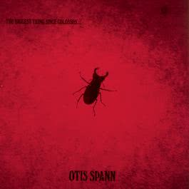 The Biggest Thing Since Colossus 1994 Otis Spann