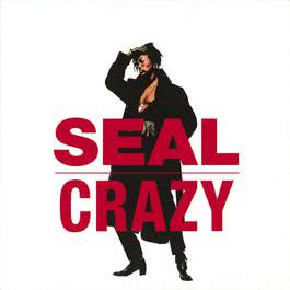 Crazy (Do You Know The Way To L.A. Mix) 1991 Seal