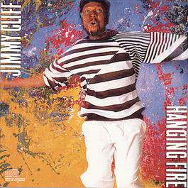 Hanging Fire 1988 Jimmy Cliff