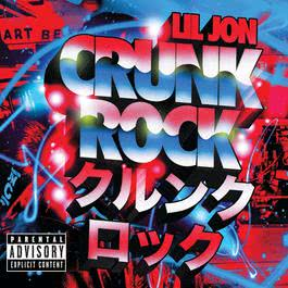 Crunk Rock 2010 Lil Jon