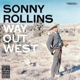 Way Out West 1988 Sonny Rollins