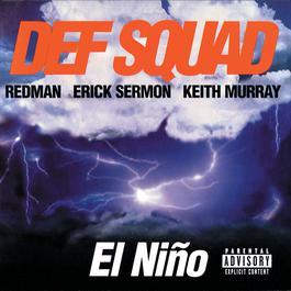 El Nino 1998 Def Squad