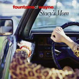 Stacy's Mom 2004 Fountains Of Wayne