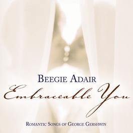 Embraceable You 2005 Beegie Adair
