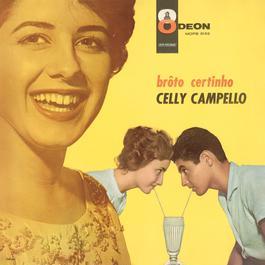 Broto Certinho 2005 Celly Campello