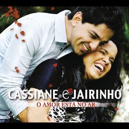 O Amor está no ar 2012 Cassiane e Jairinho