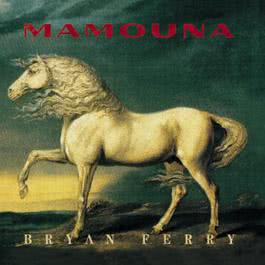 Mamouna 1999 Bryan Ferry
