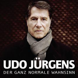 Der ganz normale Wahnsinn 2011 Udo Jürgens