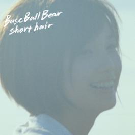 Short Hair 2011 Base Ball Bear