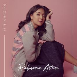 It's Amazing 2018 Rahmania Astrini
