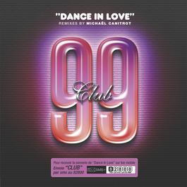 Dance In Love 2005 Club 99