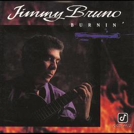 Burnin' 1994 Jimmy Bruno