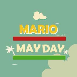 MAYDAY 2012 Mario