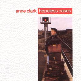 Hopeless Cases 1987 Anne Clark