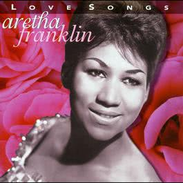 Love Songs 2008 Aretha Franklin