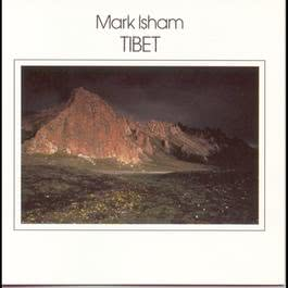 Tibet 1989 Mark Isham