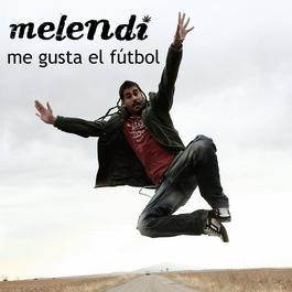 Me Gusta El Fútbol 2007 Melendi