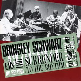 Surrender To The Rhythm 2003 Brinsley Schwarz
