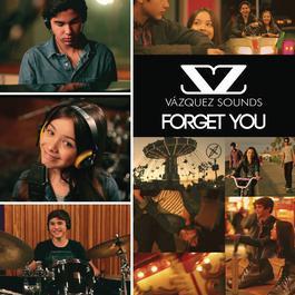 Forget You 2012 Vazquez Sounds