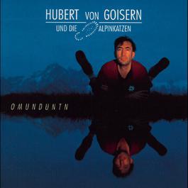 Omunduntn 1994 Hubert von Goisern und die Alpinkatzen