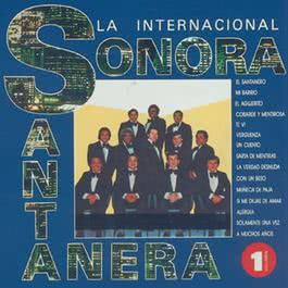 La Internacional Sonora Santanera, Vol. I 1993 Sonora Santanera