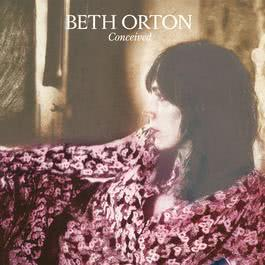 Conceived 2006 Beth Orton