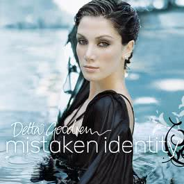 Mistaken Identity 2004 Delta Goodrem