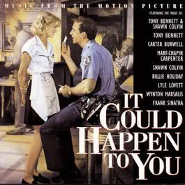 It Could Happen To You:  Music From The Motion Picture 1994 Various Artists