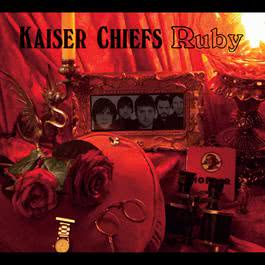 Ruby 2006 Kaiser Chiefs