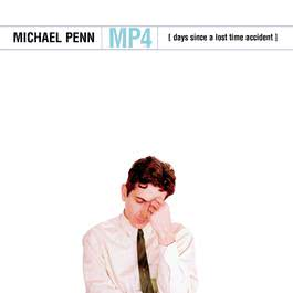 MP4 (Days Since a Lost Time Accident) 2000 Michael Penn