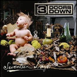 Seventeen Days 2004 3 Doors Down