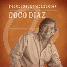 Folclore - La Colección - Coco Díaz 2008 Coco Daz