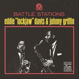 """Battle Stations 2002 Eddie """"Lockjaw"""" Davis; johnny griffin"""