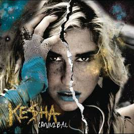 Cannibal 2010 Kesha