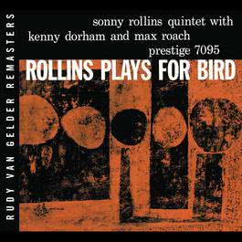 Plays For Bird 2008 Sonny Rollins
