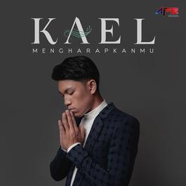 Mengharapkanmu 2018 Kael