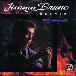 Burnin' 1994 Jimmy Bruno