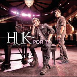 Por Ti 2011 Huk