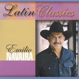 Latin Classics 2002 Emilio Navaira