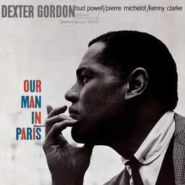 Our Man In Paris 2007 Dexter Gordon